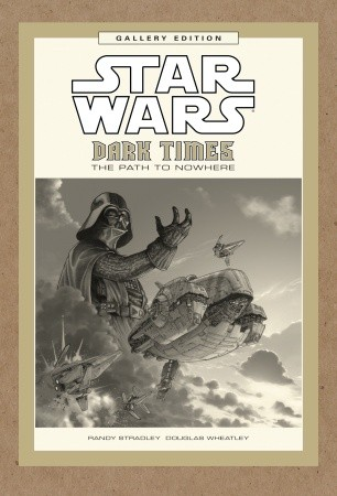 star-wars-dark-times-the-path-to-nowhere-gallery-edition