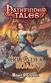 pathfinder-tales-the-crusader-road-by-michael-a-stackpole