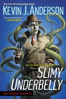 slimy-underbelly-by-kevin-j-anderson