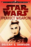 'The Perfect Weapon' by Delilah S. Dawson (reviewed by Skuldren)